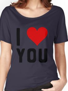 LOVE YOU Women's Relaxed Fit T-Shirt