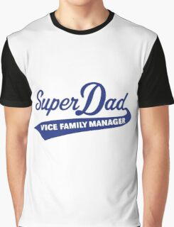 Super Dad – Vice Family Manager (Blue) Graphic T-Shirt