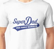 Super Dad – Vice Family Manager (Blue) Unisex T-Shirt