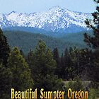Historic Sumpter, Oregon - Blue Mountain Blessings by BettyEDuncan