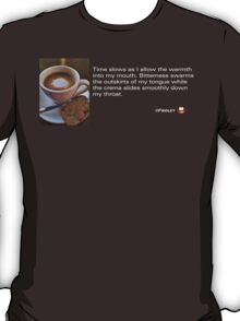 Caffeinated Poetry - Bitter bliss T-Shirt