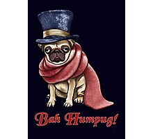 Bah Humpug! Photographic Print