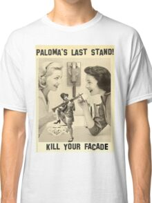 Paloma's Last Stand Classic T-Shirt