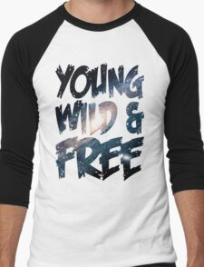 Young Wild and Free Men's Baseball ¾ T-Shirt