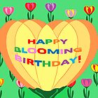 HAPPPY BLOOMING BIRTHDAY  card by Jana Gilmore