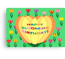 Happy Blooming Birthday! (card) Canvas Print