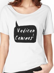 Vatican Cameos! (White text)  Women's Relaxed Fit T-Shirt