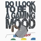 gaming mood by bpitkin1812
