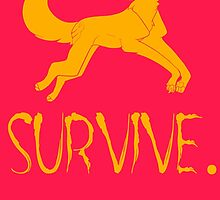 Survive by KevKaiju
