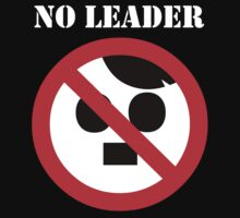 NO LEADER - white script by Bela-Manson