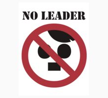 NO LEADER - white sticker, black script by Bela-Manson