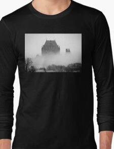 A Foggy Morning engulfs Chateau Frontenac Black and White Long Sleeve T-Shirt