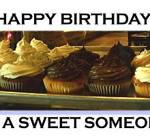 Happy Birthday - To A Sweet Someone by citygreetings