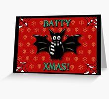 BATTY XMAS! GOTHIC CHRISTMAS Greeting Card