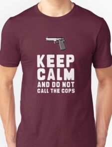DON CALL THE COPS T-Shirt