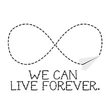 live forever - white Photographic Print