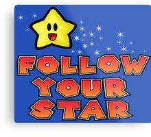Follow Your Star Nintendo Style Metal Print