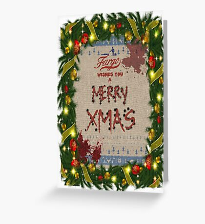 Fargo [Merry Xmas] Greeting Card