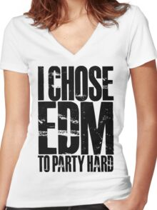 I Chose EDM To Party Hard (black) Women's Fitted V-Neck T-Shirt