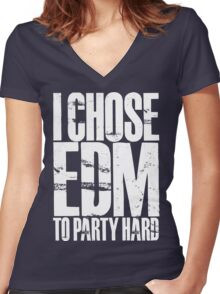 I Chose EDM To Party Hard (white) Women's Fitted V-Neck T-Shirt