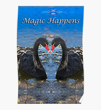 Magic Happens Poster