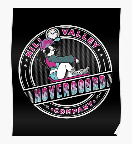 Hill Valley Hoverboard Company Poster