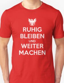KEEP CALM AND CARRY ON (alternative German version) T-Shirt