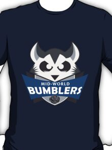 The Mid-World Bumblers (+ iPhone case) T-Shirt