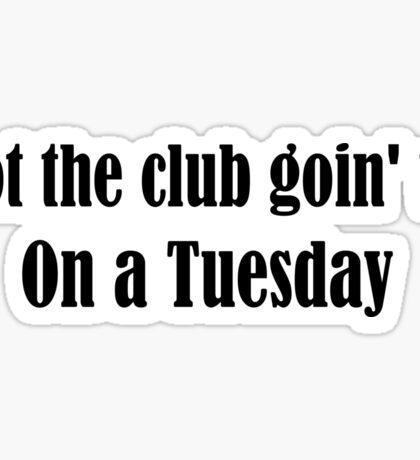 Tuesday Lyrics Highlight Sticker