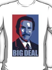 Anchorman Big Deal - Hope design T-Shirt
