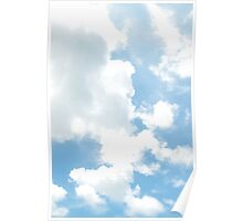 White Clouds- Blue Sky. Poster