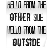 Hollow From The Inside, Hello From The Outside Poster
