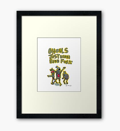 Ghouls Just Wanna Have Fun Framed Print