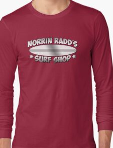 Norrin Radd`s Surf Shop Long Sleeve T-Shirt