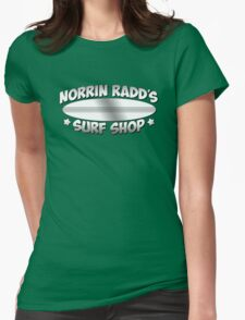 Norrin Radd`s Surf Shop Womens Fitted T-Shirt