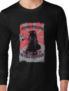 Dalek!! Long Sleeve T-Shirt