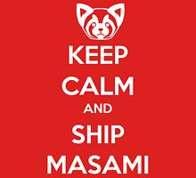 Keep Calm and Ship Masami! Unisex T-Shirt