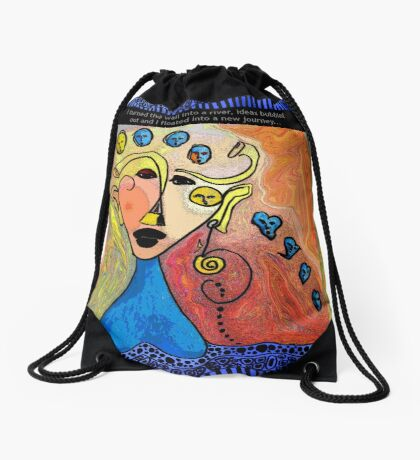 I Turned The Wall Into A River, Ideas Bubbled Out And I Floated Into A New Journey Drawstring Bag