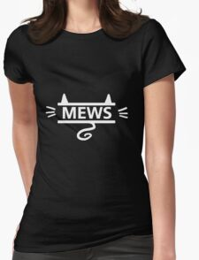 mews - white on black T-Shirt