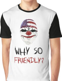 Why so friendly? - Black Ink Graphic T-Shirt