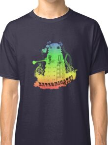 EXTERMINATE is fun! Classic T-Shirt