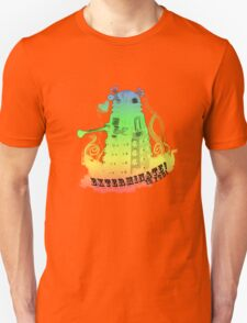 EXTERMINATE is fun! T-Shirt