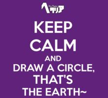 Draw a circle, that's the earth~ by SevLovesLily