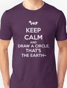 Draw a circle, that's the earth~ Unisex T-Shirt