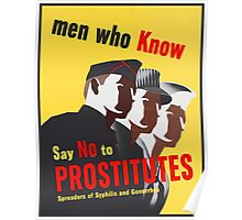 Men Who Know Say No To Prostitute - Color Poster