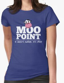 A Moo Point Womens Fitted T-Shirt