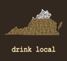 Drink Local - Virginia Beer Shirt by uncmfrtbleyeti