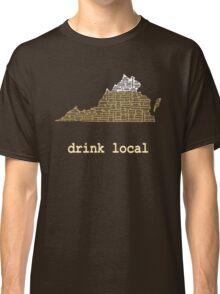 Drink Local - Virginia Beer Shirt Classic T-Shirt