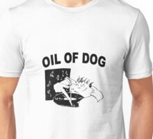 OIL OF DOG SWAG Unisex T-Shirt