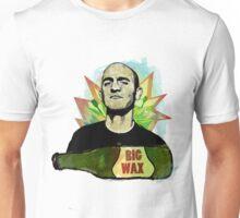Big Wax Unisex T-Shirt